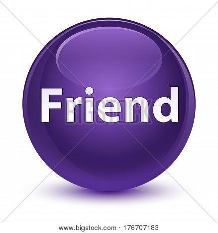 Friend Glassy Purple Round Button