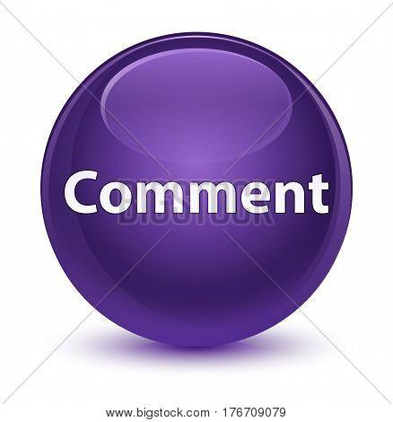 Comment Glassy Purple Round Button
