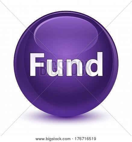 Fund Glassy Purple Round Button