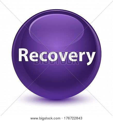 Recovery Glassy Purple Round Button