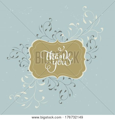 Thank you text beautiful vintage frame on background. Hand drawn Calligraphy lettering Vector illustration EPS10