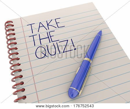 Take the Quiz Test Exam Trivia Fun Game Pen Writing Words 3d Illustration