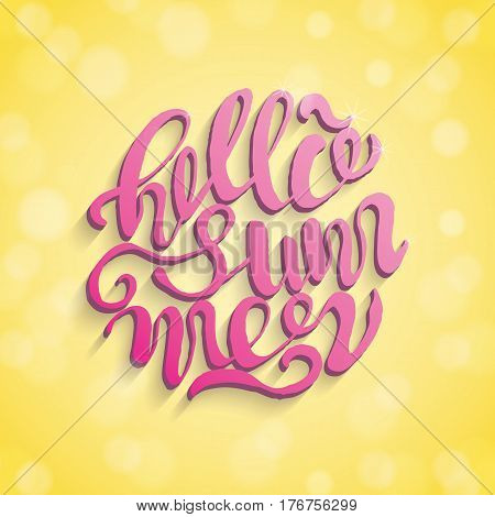 Hand drawn typography posters with brush lettering design. For posters or greeting cards. Inscription: Hello summer. Yellow and pink background