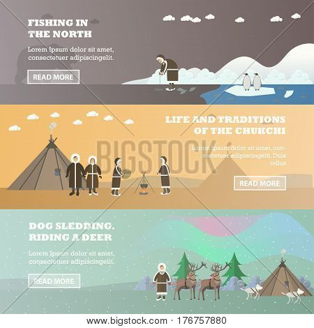 Vector set of north horizontal banners. Fishing in the north, Life and traditions of the chukchi, Dog sledding and riding a deer concept design elements in flat style.