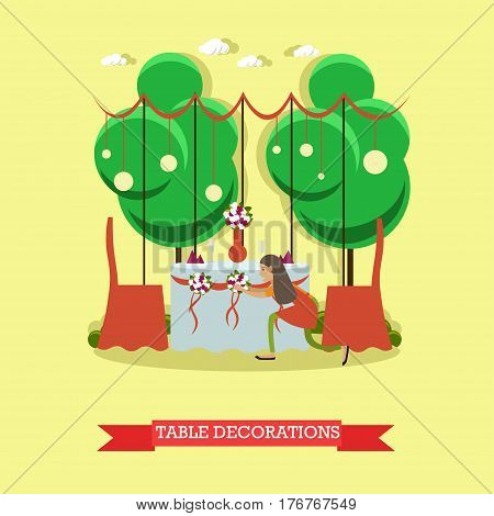 Vector illustration of woman decorating wedding table for outdoors wedding party. Flat style design element.