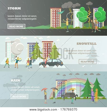 Vector set of weather concept horizontal banners. Storm, Snowfall and Rain flat style design elements.