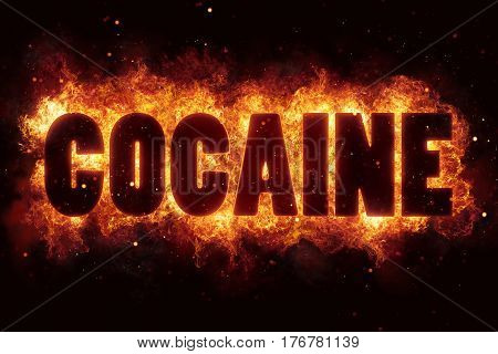 Cocaine fire flames burn burning text explosion explode drugs