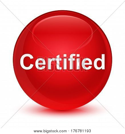 Certified Glassy Red Round Button