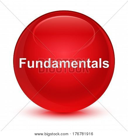 Fundamentals Glassy Red Round Button
