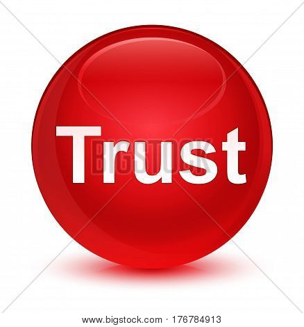 Trust Glassy Red Round Button