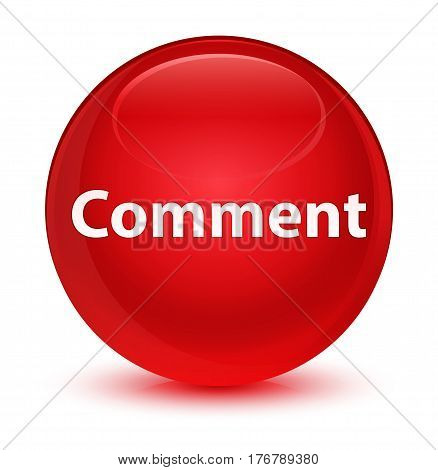Comment Glassy Red Round Button
