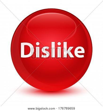 Dislike Glassy Red Round Button