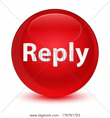 Reply Glassy Red Round Button