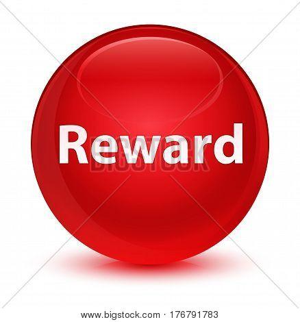 Reward Glassy Red Round Button