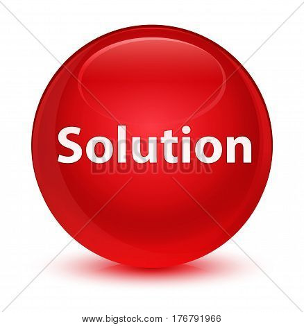 Solution Glassy Red Round Button