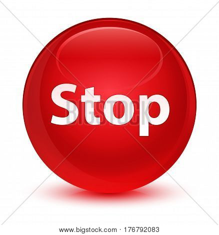 Stop Glassy Red Round Button