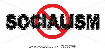 Ban Socialism a failed theory of government in which means of production are owned and administered by the community a transitional state before communism.