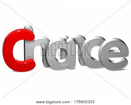 3 D Word Chance over white background.