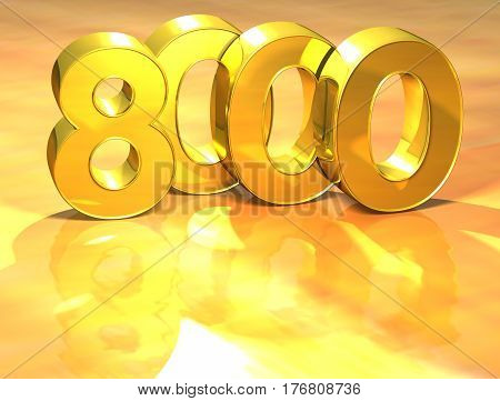 3D Gold Ranking Number 8000 On White Background.