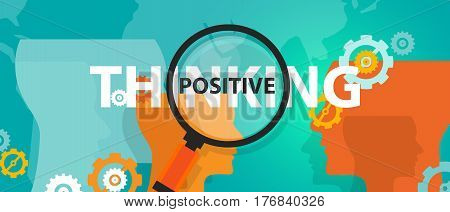 positive thinking positivity attitude future focus concept of thinking analysis mindset thoughts vector