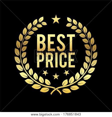 Gold Laurel Wreath. Best Price Award. Golden badge. Design element for sale retailing theme. Sign for 1st place. Trophy for challenge. Symbol of victory and achievements. Business Vector illustration