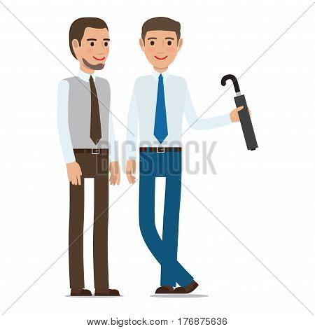 Two man stand and talk. Male with beard and gentleman with umbrella. Friends in ties discussing something, Coworkers chatting isolated on white. Vector design illustration in flat style design