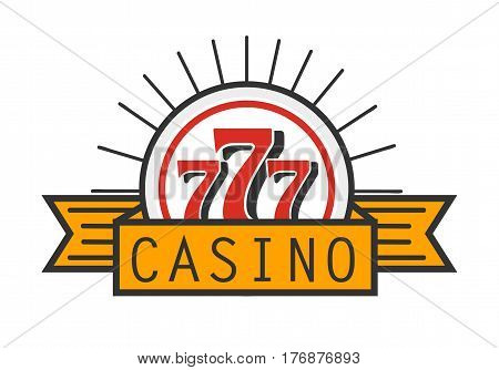 Casino 777 advertising banner isolated on white background. Place where you can test your luck and get profit. Spend money by gambling and win more. Gaming house promotion poster vector illustration.