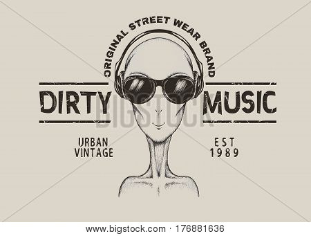 Music fan-alien in headphones.Prints design for t-shirt.Street style label