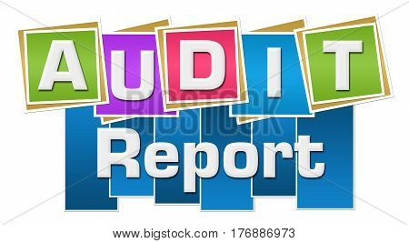 Audit report text written over colorful background.