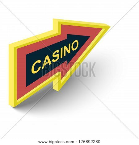 Casino direction sign icon. Isometric 3d illustration of casino direction sign vector icon for web