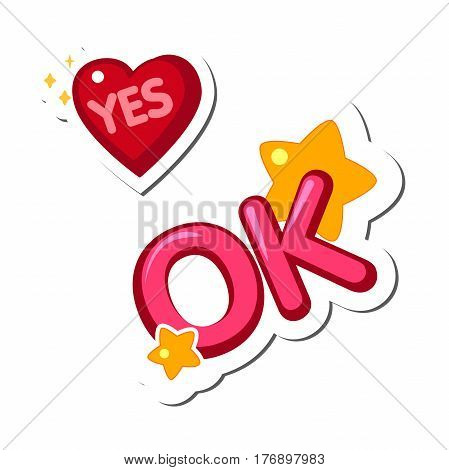 Design elements, stickers, heart with the word Yes and the inscription Ok. on a white background