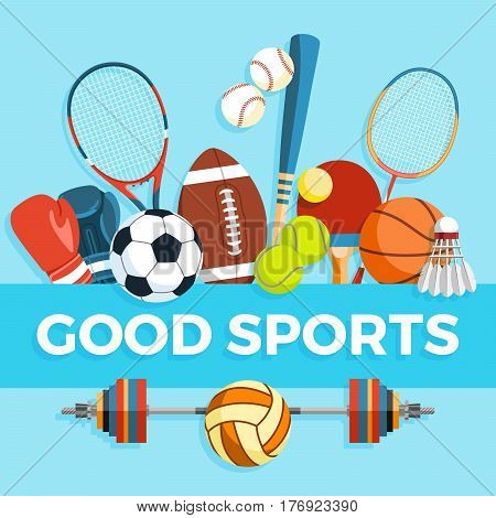 Set of sport balls and gaming items at a blue background. Healthy lifestyle tools, elements. Inscription GOOD SPORTS. Vector Illustration