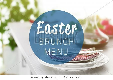 Text EASTER BRUNCH MENU on background. Elegant table setting for dinner