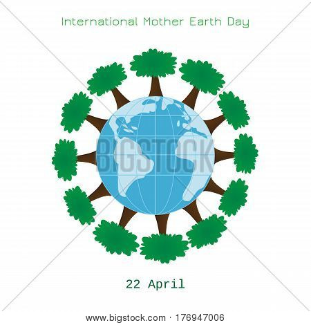 Ecology concept with Earth and trees. International Mother Earth Day environmental movement vector illustration