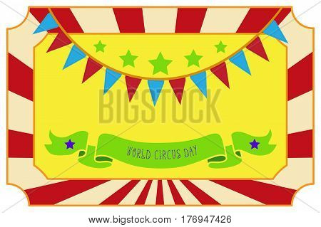 Circus show poster template with ribbon badge. World Circus Day vector illustration