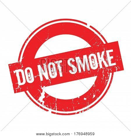 Do Not Smoke rubber stamp. Grunge design with dust scratches. Effects can be easily removed for a clean, crisp look. Color is easily changed.