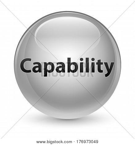 Capability Glassy White Round Button