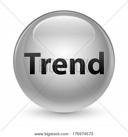 Trend Glassy White Round Button