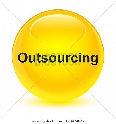 Outsourcing Glassy Yellow Round Button