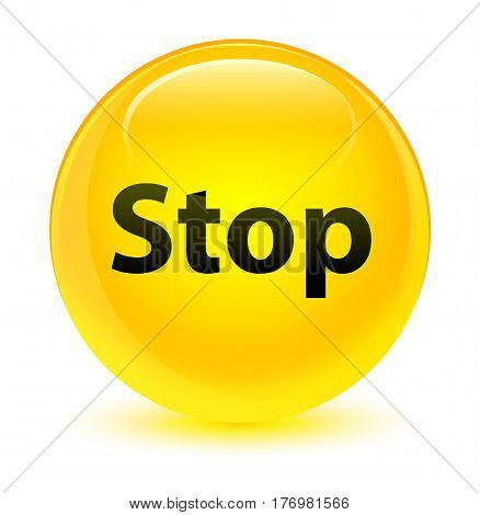 Stop Glassy Yellow Round Button