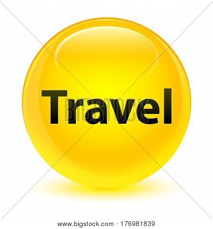 Travel Glassy Yellow Round Button