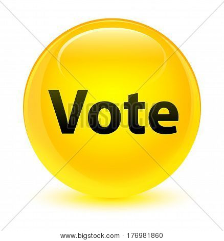 Vote Glassy Yellow Round Button