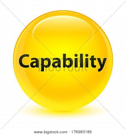 Capability Glassy Yellow Round Button
