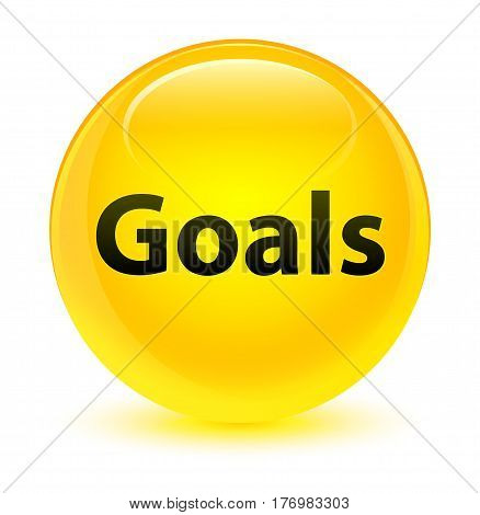 Goals Glassy Yellow Round Button