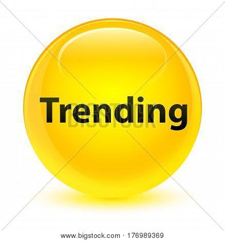 Trending Glassy Yellow Round Button