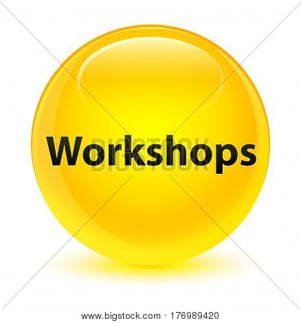 Workshops Glassy Yellow Round Button