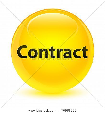 Contract Glassy Yellow Round Button