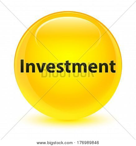 Investment Glassy Yellow Round Button