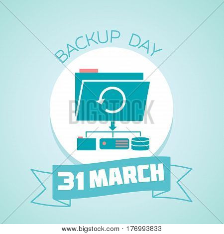 31 March Backup Day