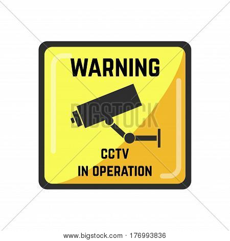 Warning yellow square sign of CCTV camera in operation. Vector illustration of caution emblem with technological device for watching people actions in buildings and outside. Video surveillance badge
